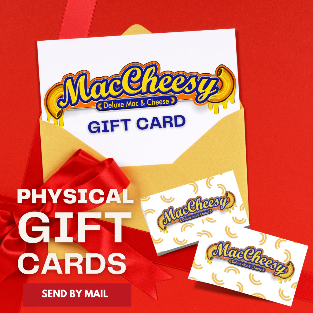MacCheesy Physical Gift Cards